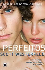 perfeitos-scott-westerfeld