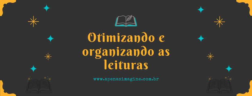 otimizando-e-organizando-leituras